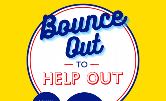 BOUNCE OUT TO HELP OUT